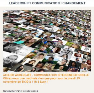 Newsletter # 23 | Octobre 2019 - Atelier World Café - Communication intergénérationnelle